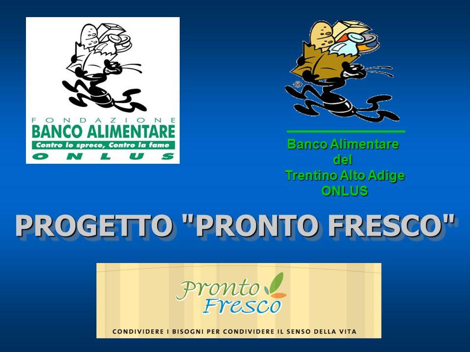 PROGETTO PRONTO FRESCO