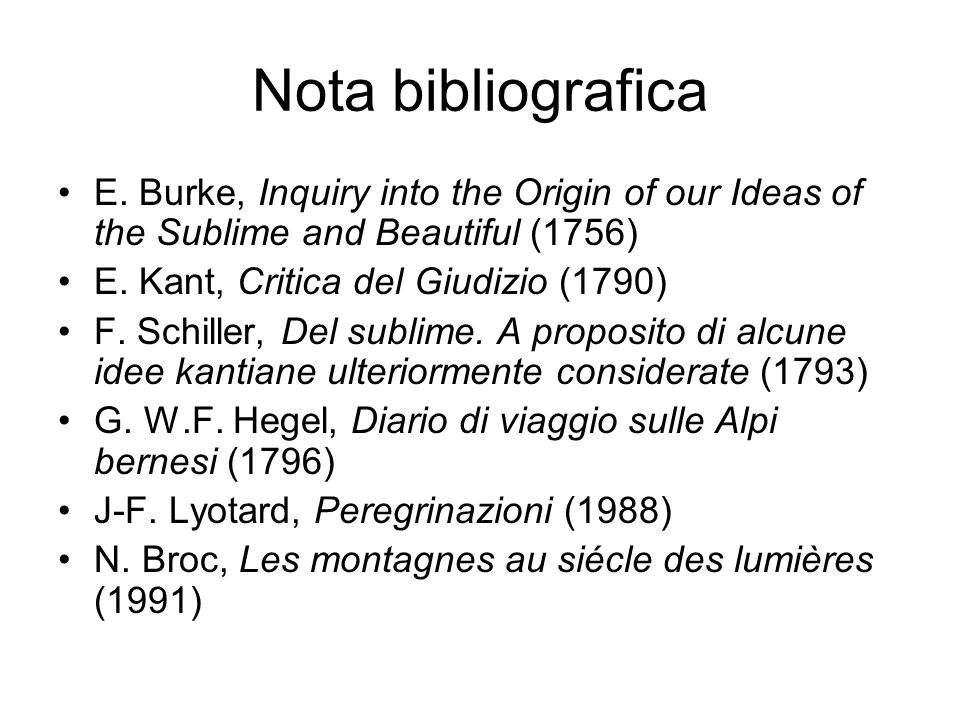 Nota bibliografica E. Burke, Inquiry into the Origin of our Ideas of the Sublime and Beautiful (1756)