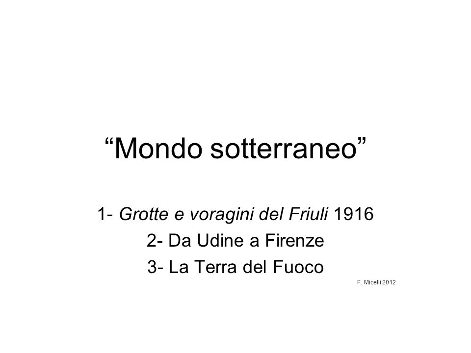 1- Grotte e voragini del Friuli 1916