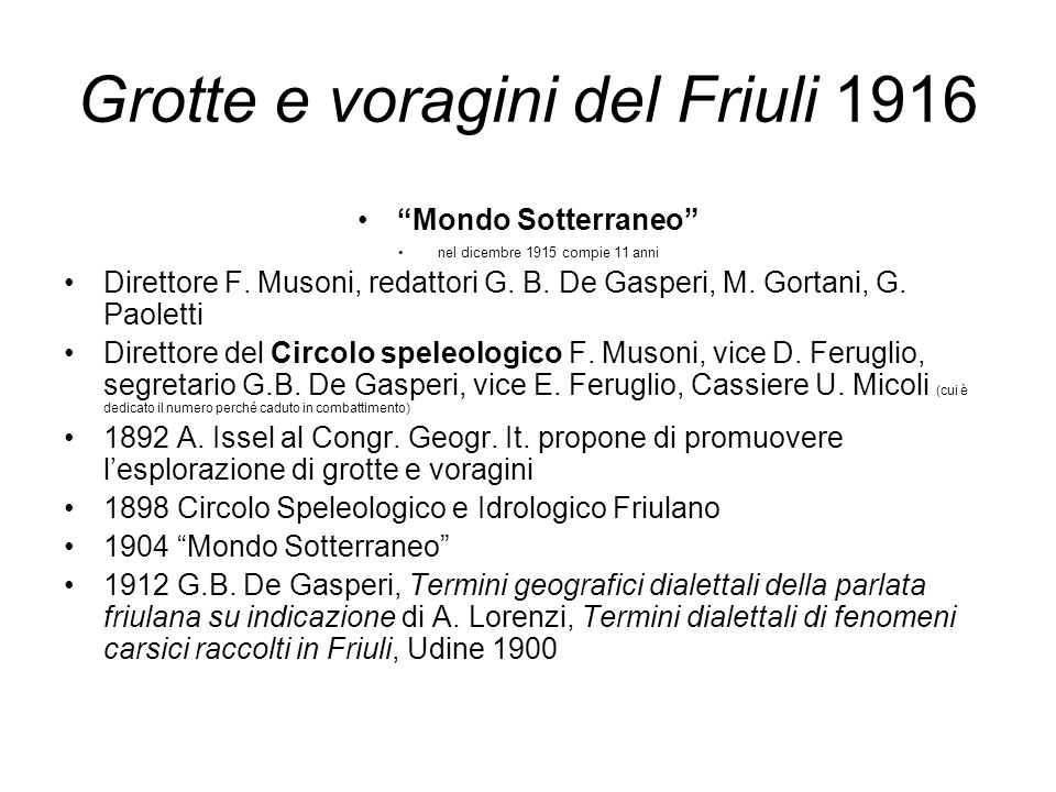 Grotte e voragini del Friuli 1916