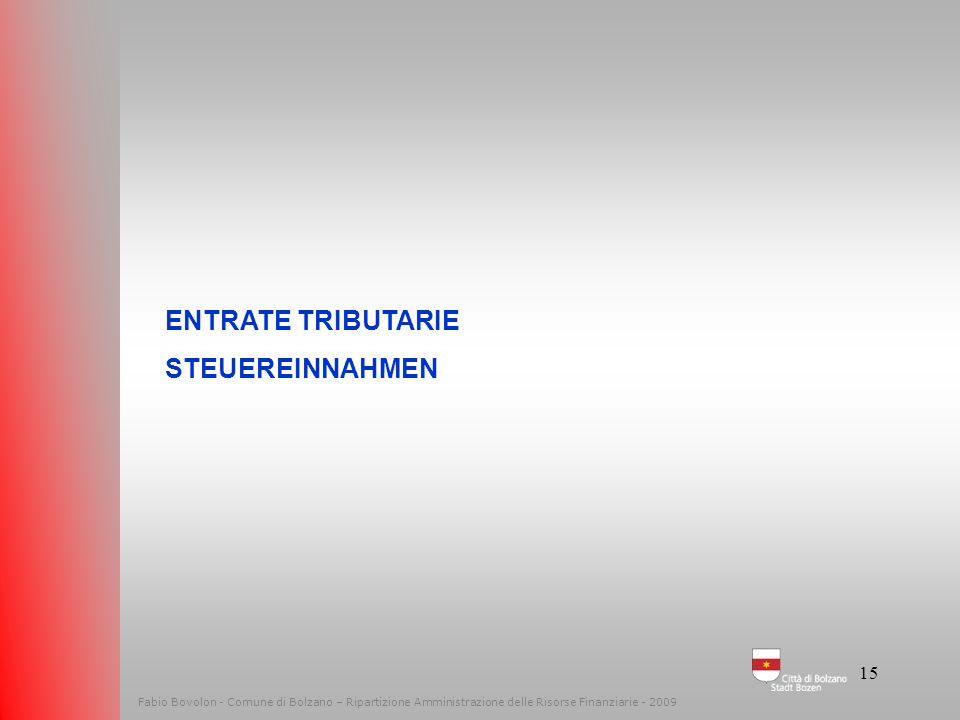 ENTRATE TRIBUTARIE STEUEREINNAHMEN