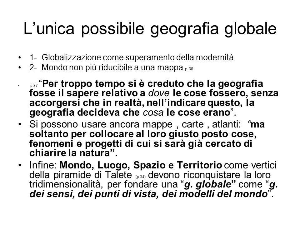 L'unica possibile geografia globale