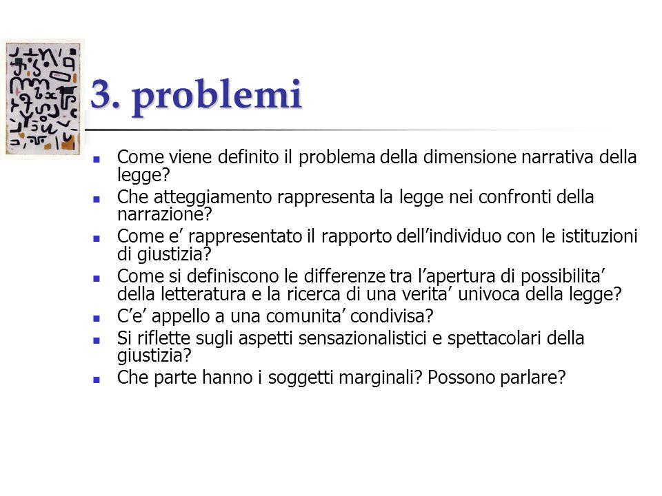 3. problemi Come viene definito il problema della dimensione narrativa della legge