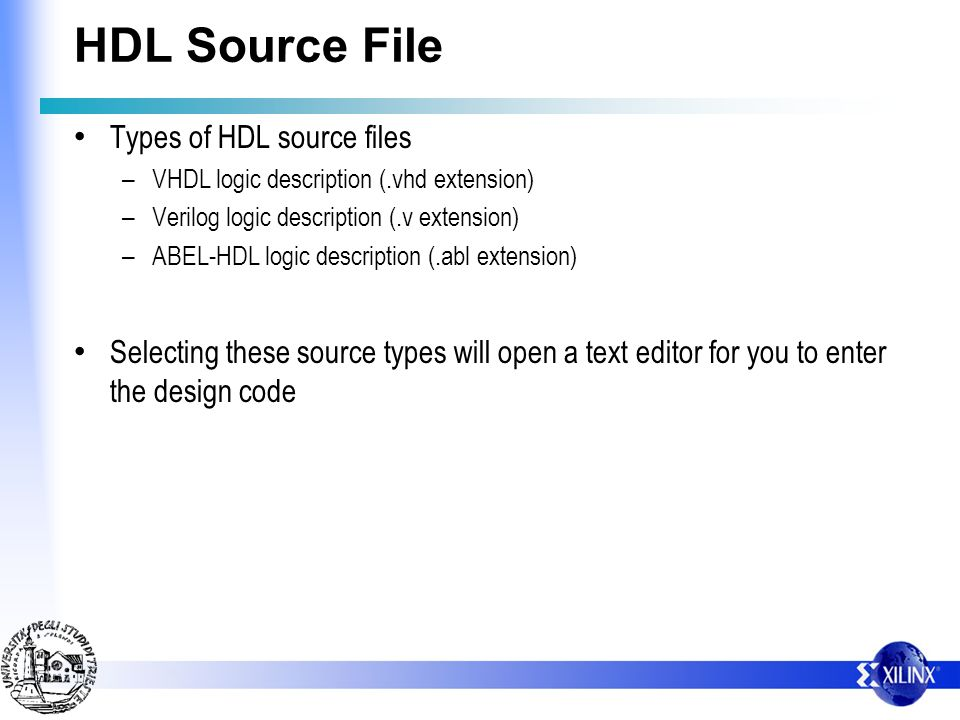 HDL Source File Types of HDL source files