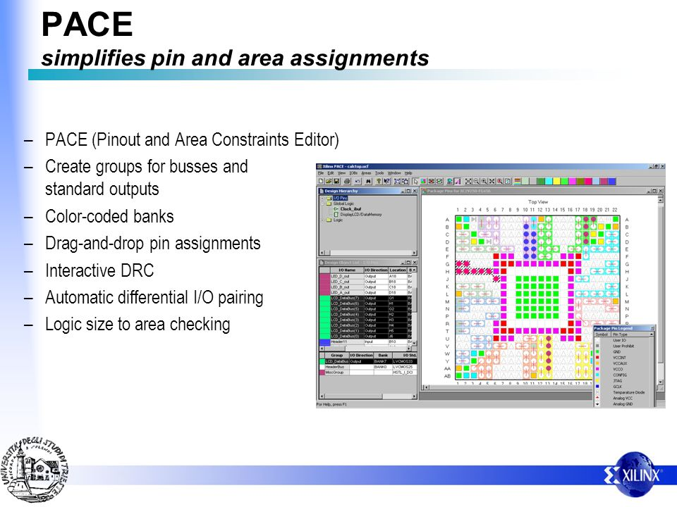PACE simplifies pin and area assignments