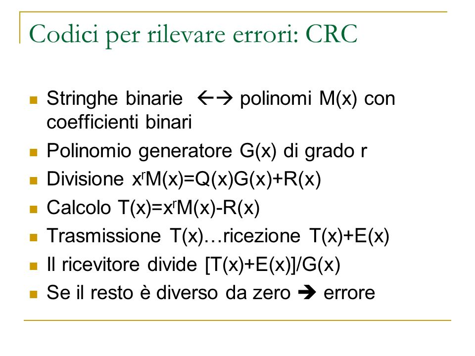Codici per rilevare errori: CRC