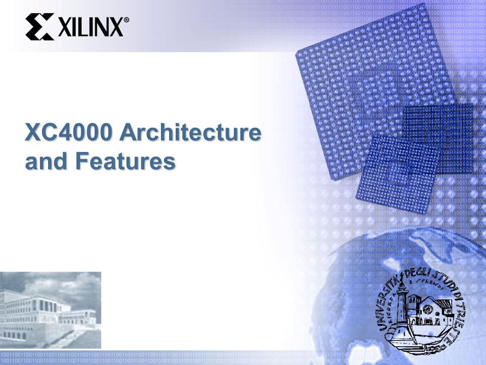 XC4000 Architecture and Features