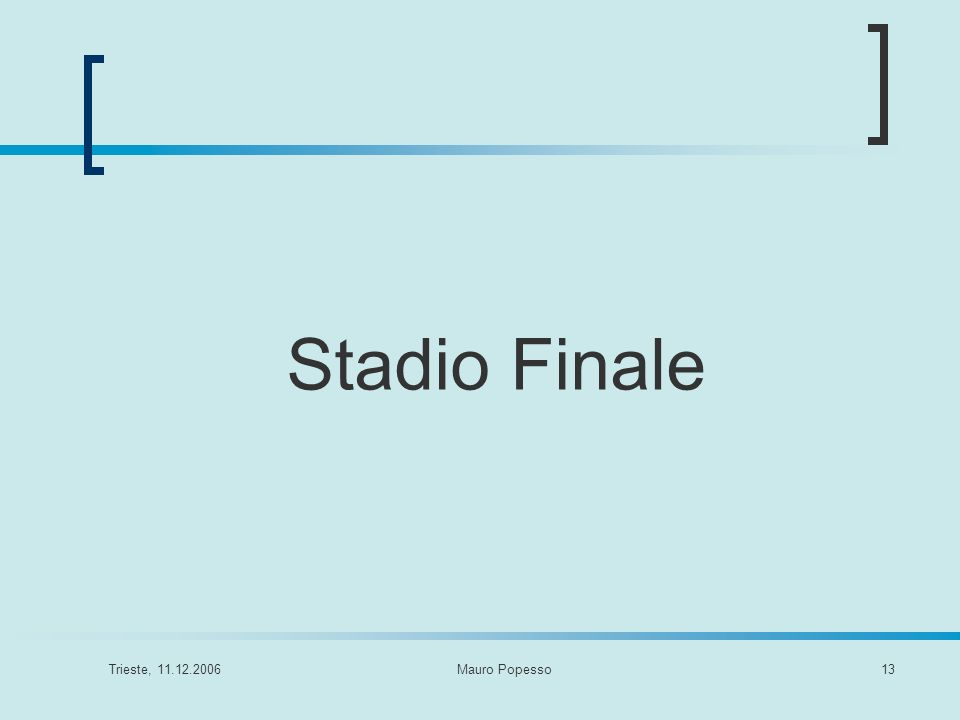 Stadio Finale Trieste, 11.12.2006 Mauro Popesso