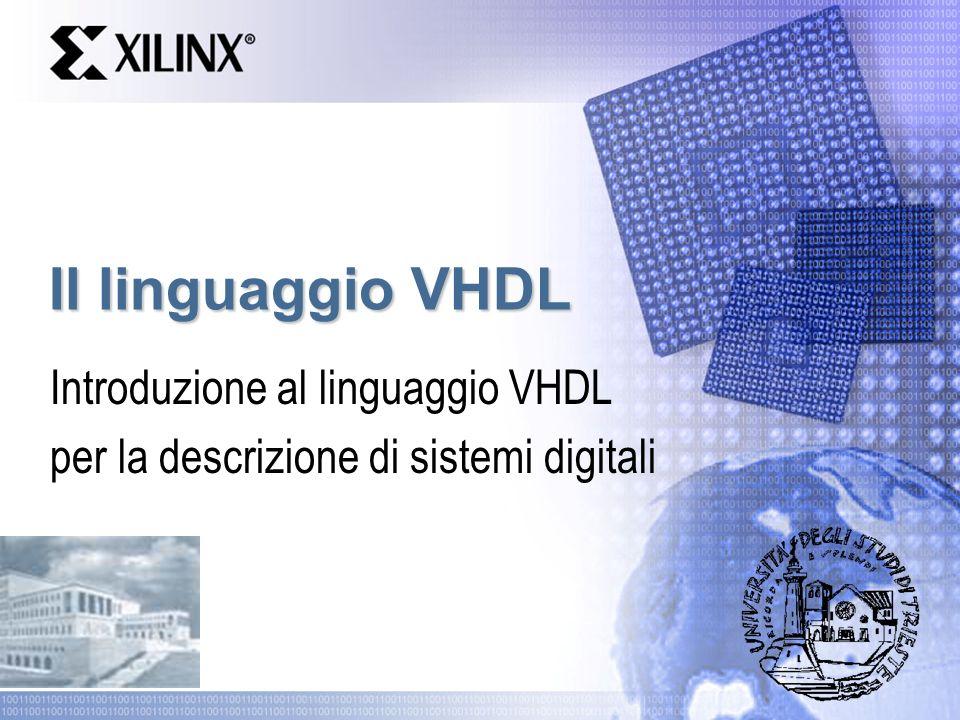 Introduzione al linguaggio VHDL per la descrizione di sistemi digitali