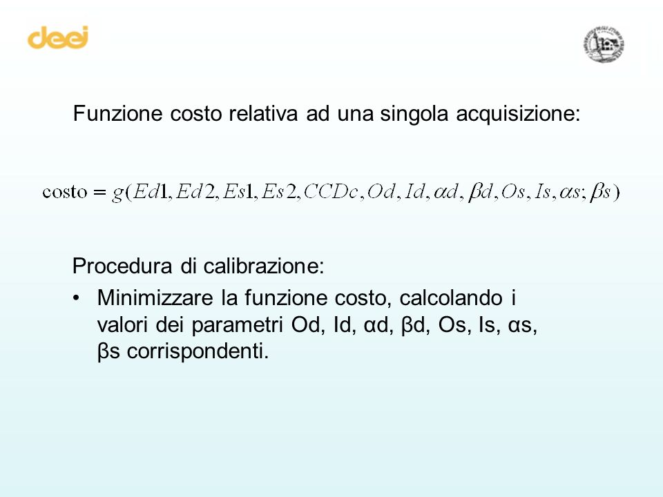 Funzione costo relativa ad una singola acquisizione: