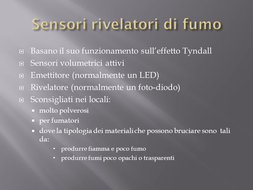 Sensori rivelatori di fumo