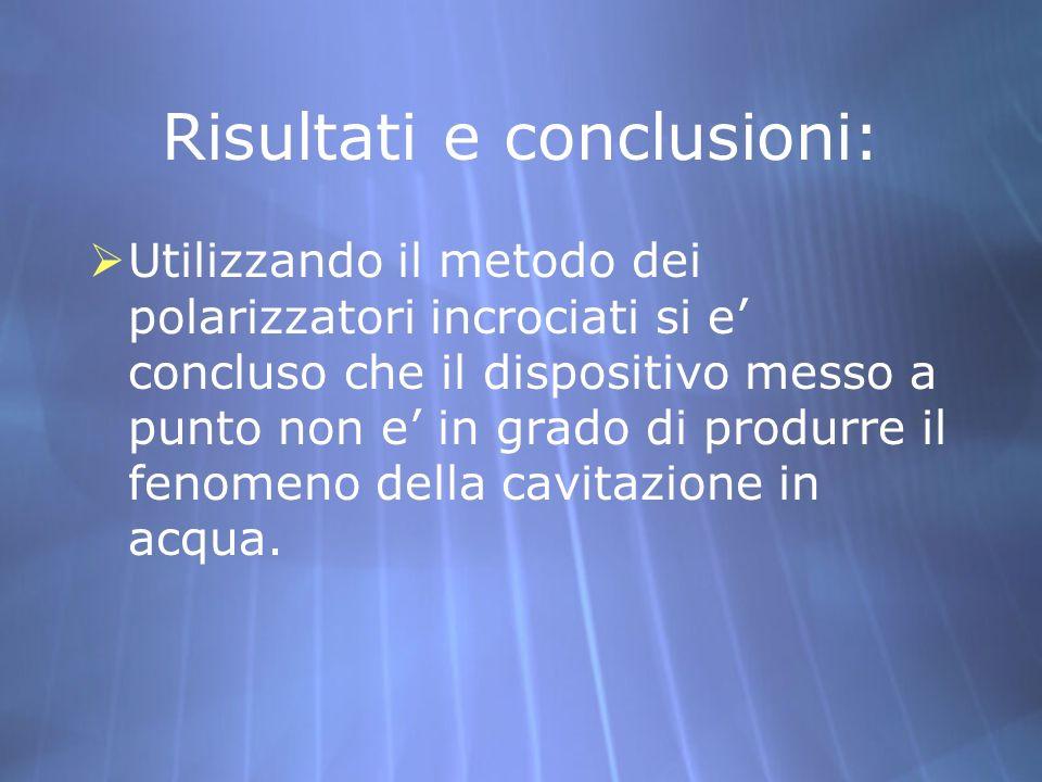 Risultati e conclusioni: