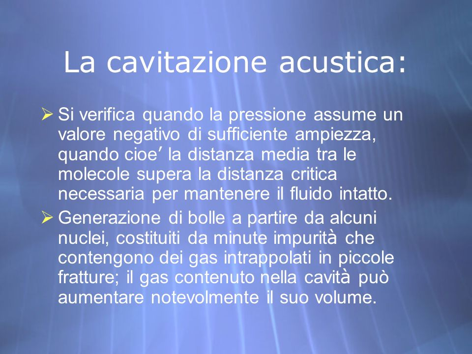 La cavitazione acustica:
