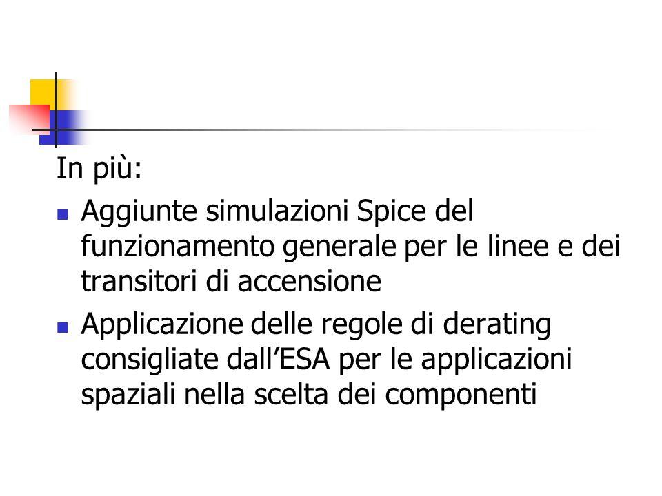 In più: Aggiunte simulazioni Spice del funzionamento generale per le linee e dei transitori di accensione.