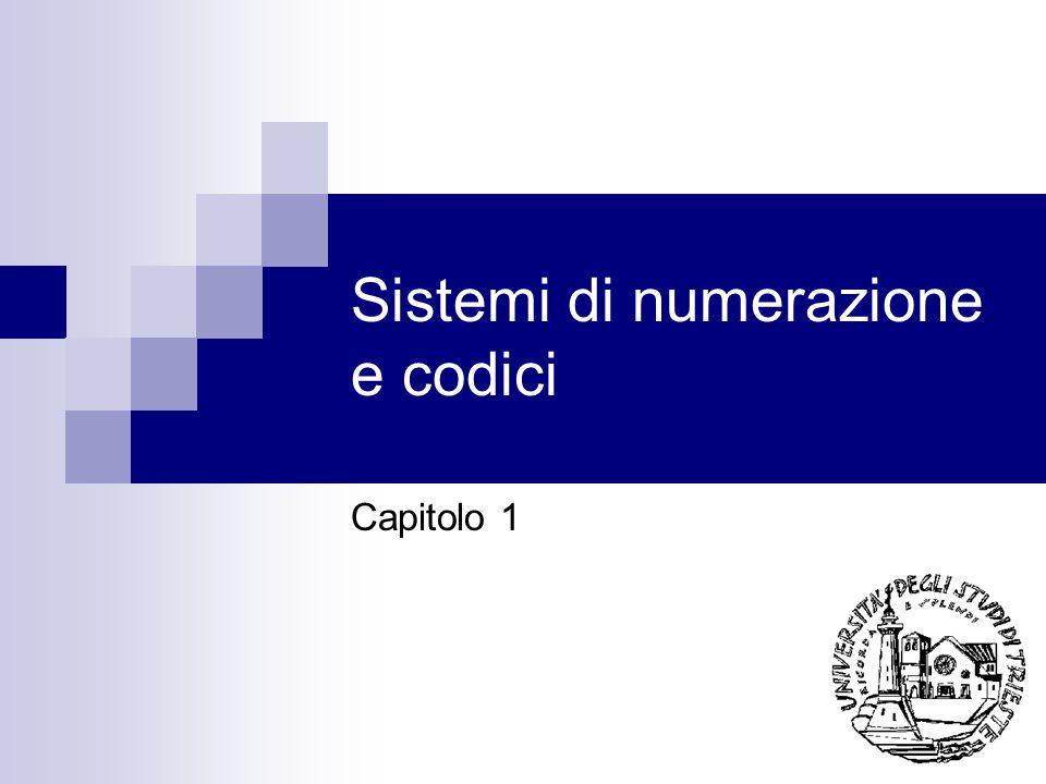 Sistemi di numerazione e codici