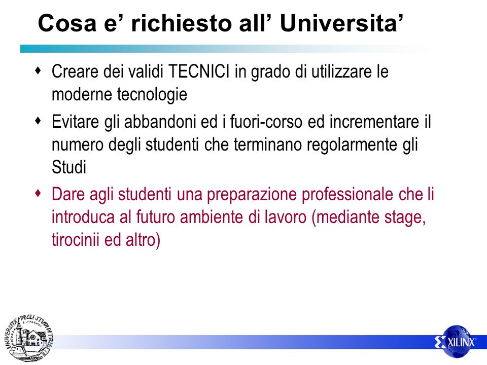 Cosa e' richiesto all' Universita'