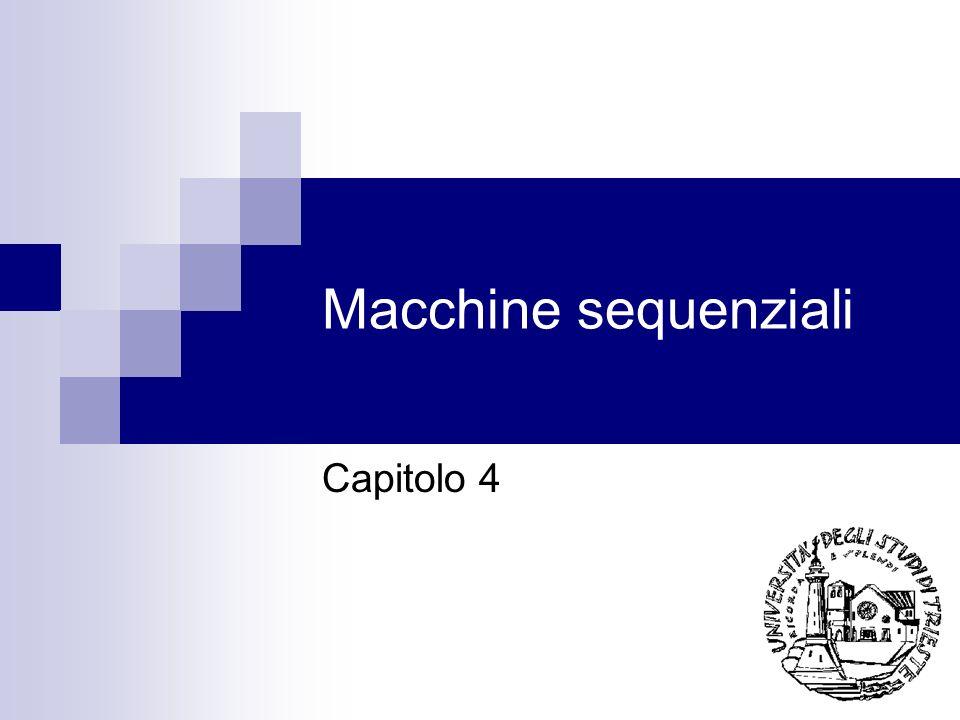 Macchine sequenziali Capitolo 4