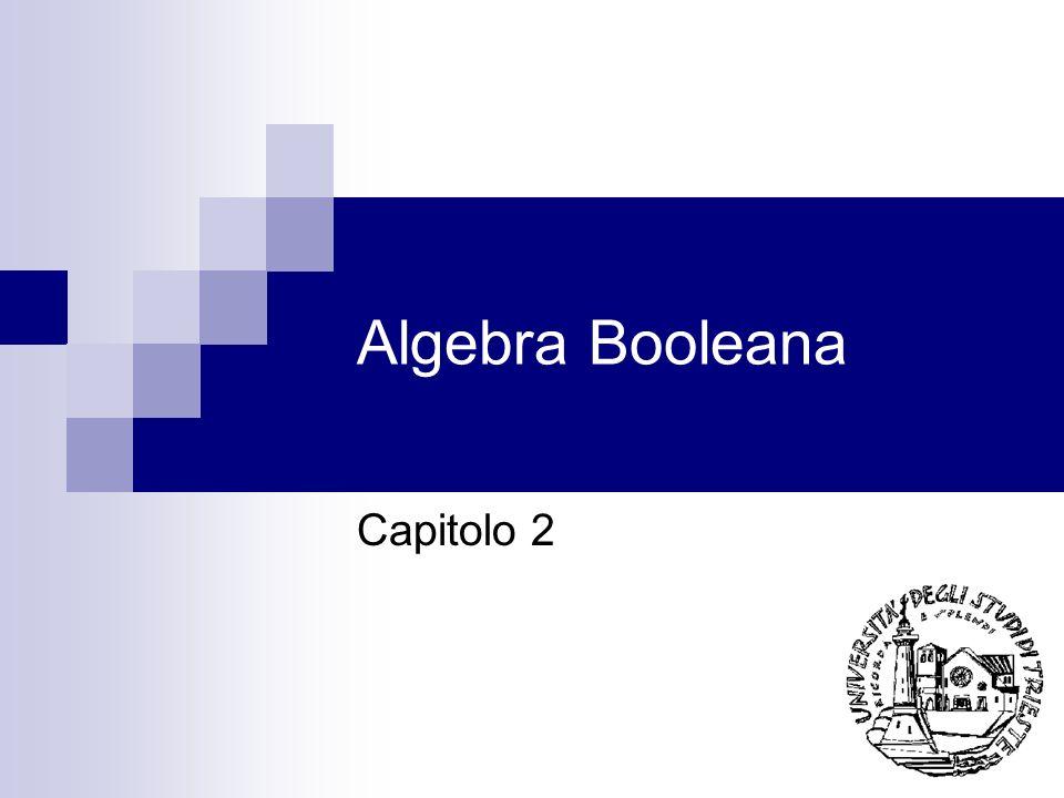 Algebra Booleana Capitolo 2
