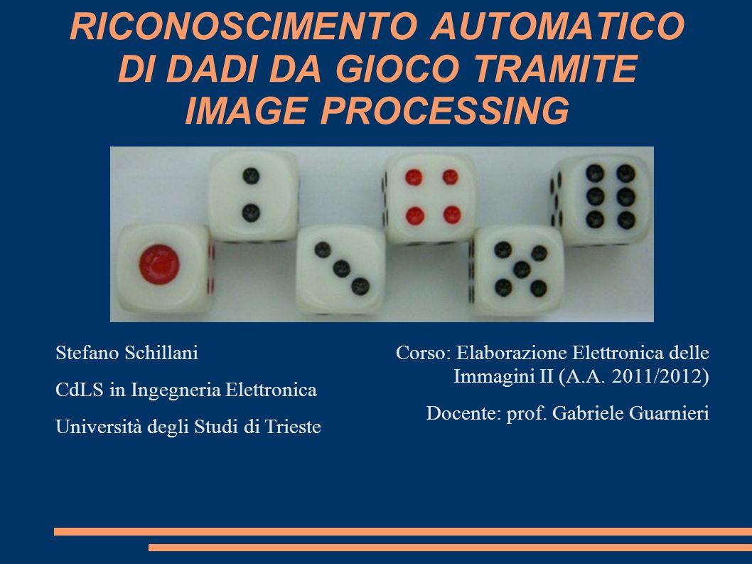 RICONOSCIMENTO AUTOMATICO DI DADI DA GIOCO TRAMITE IMAGE PROCESSING