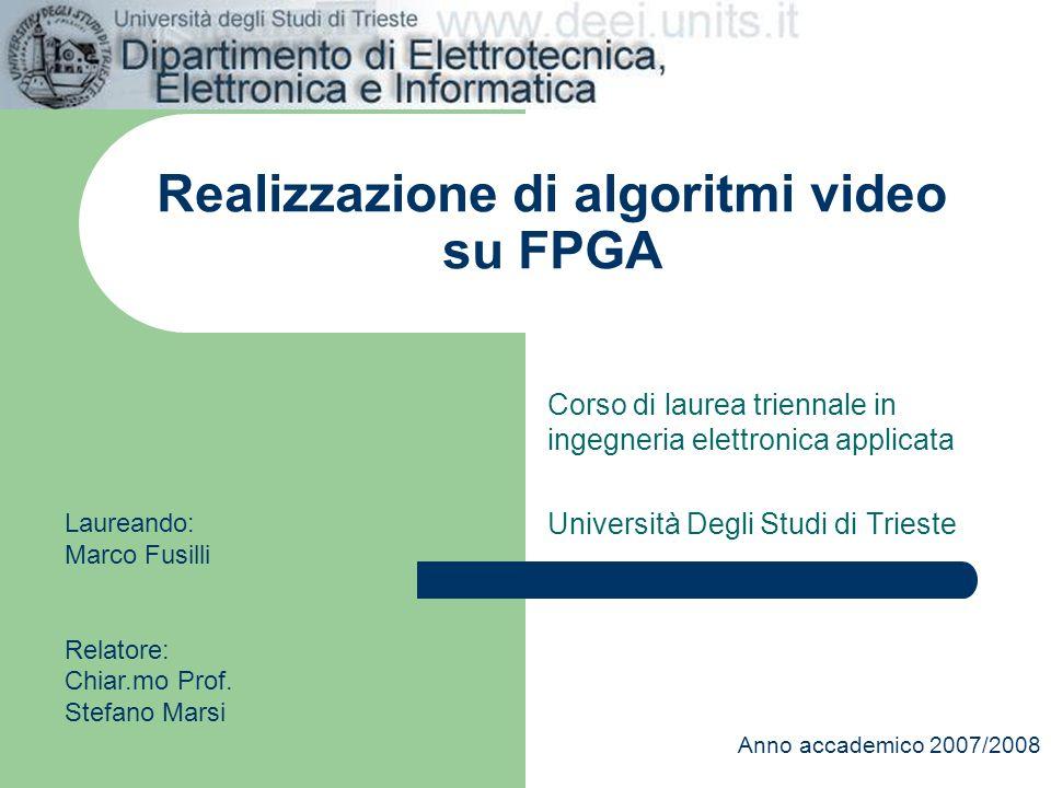 Realizzazione di algoritmi video su FPGA