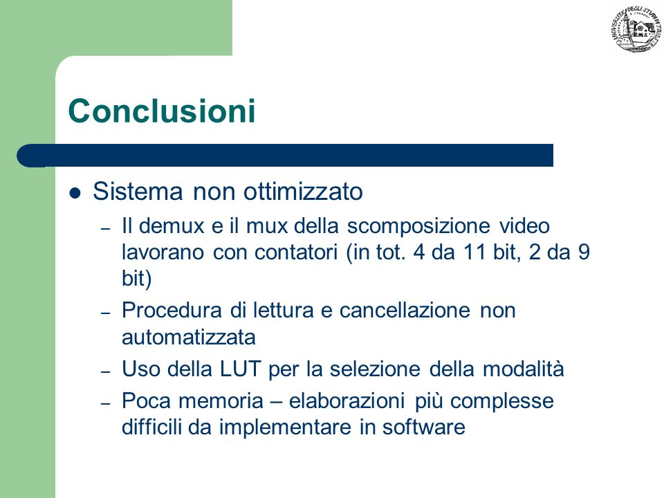 Conclusioni Sistema non ottimizzato