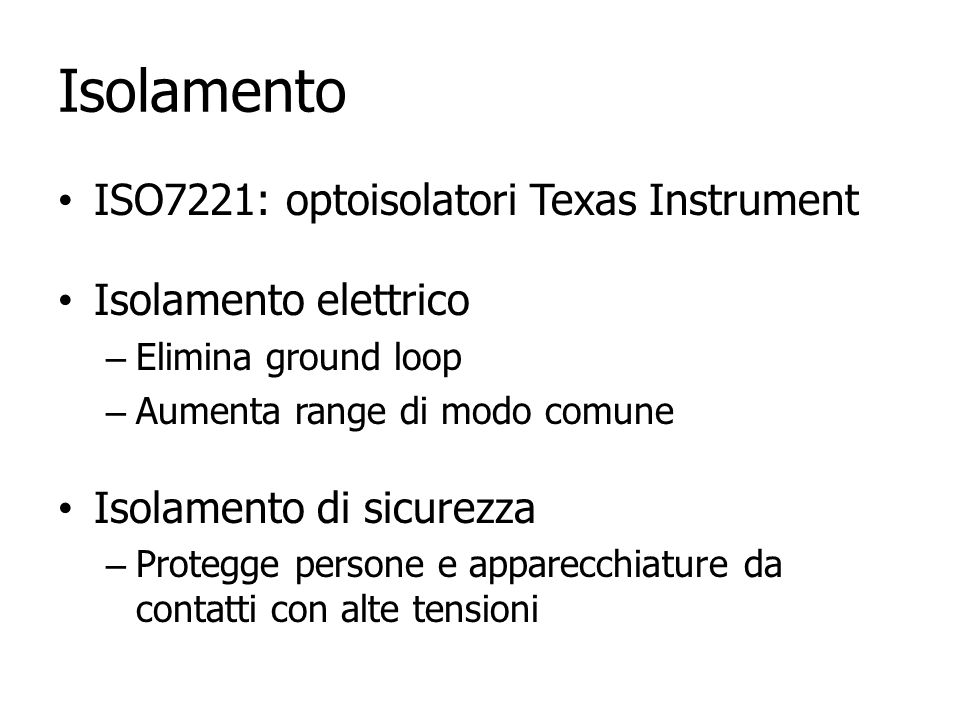 Isolamento ISO7221: optoisolatori Texas Instrument