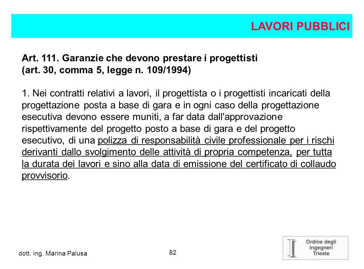 LAVORI PUBBLICI Art. 111. Garanzie che devono prestare i progettisti