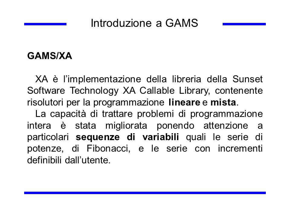Introduzione a GAMS GAMS/XA