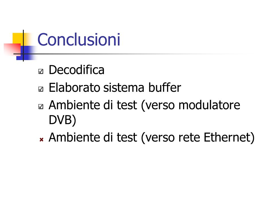 Conclusioni Decodifica Elaborato sistema buffer