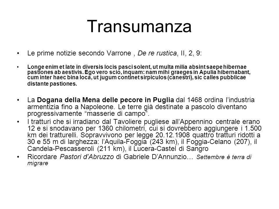 Transumanza Le prime notizie secondo Varrone , De re rustica, II, 2, 9: