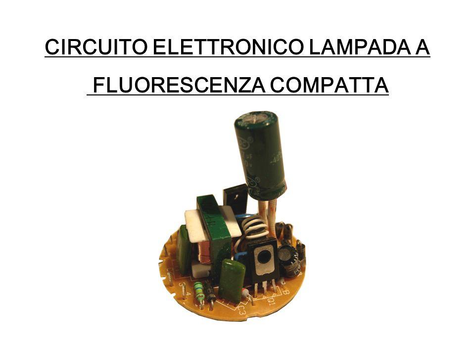 CIRCUITO ELETTRONICO LAMPADA A FLUORESCENZA COMPATTA