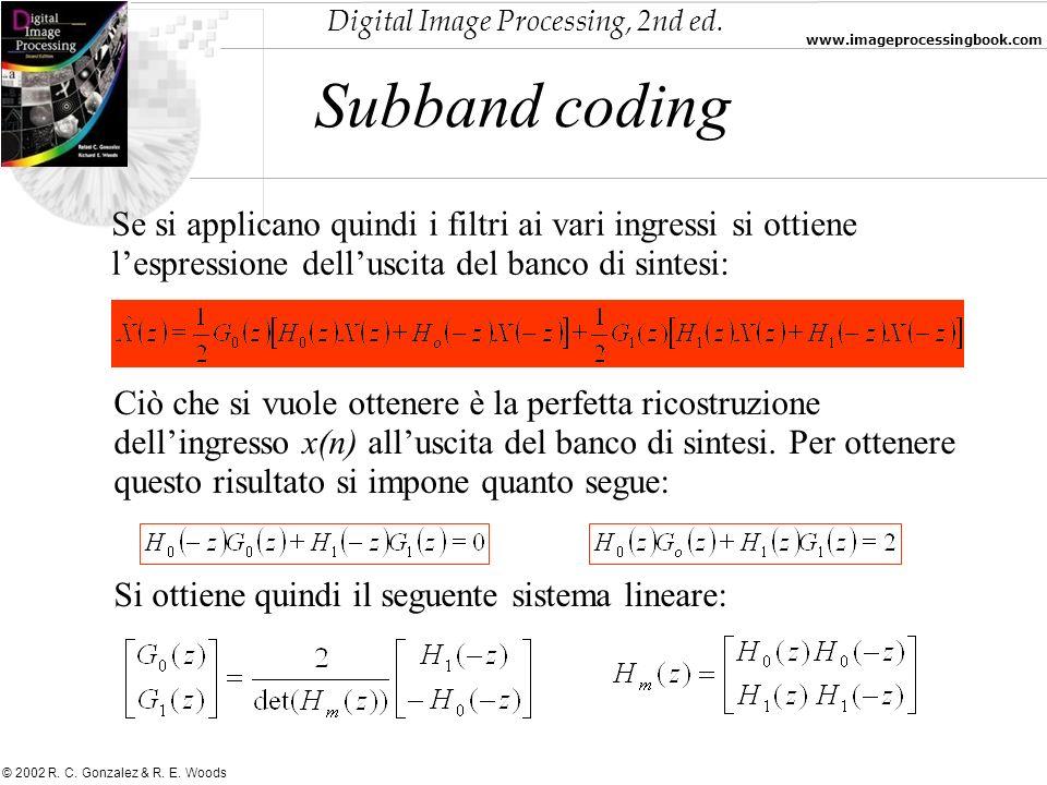 Subband coding Se si applicano quindi i filtri ai vari ingressi si ottiene l'espressione dell'uscita del banco di sintesi:
