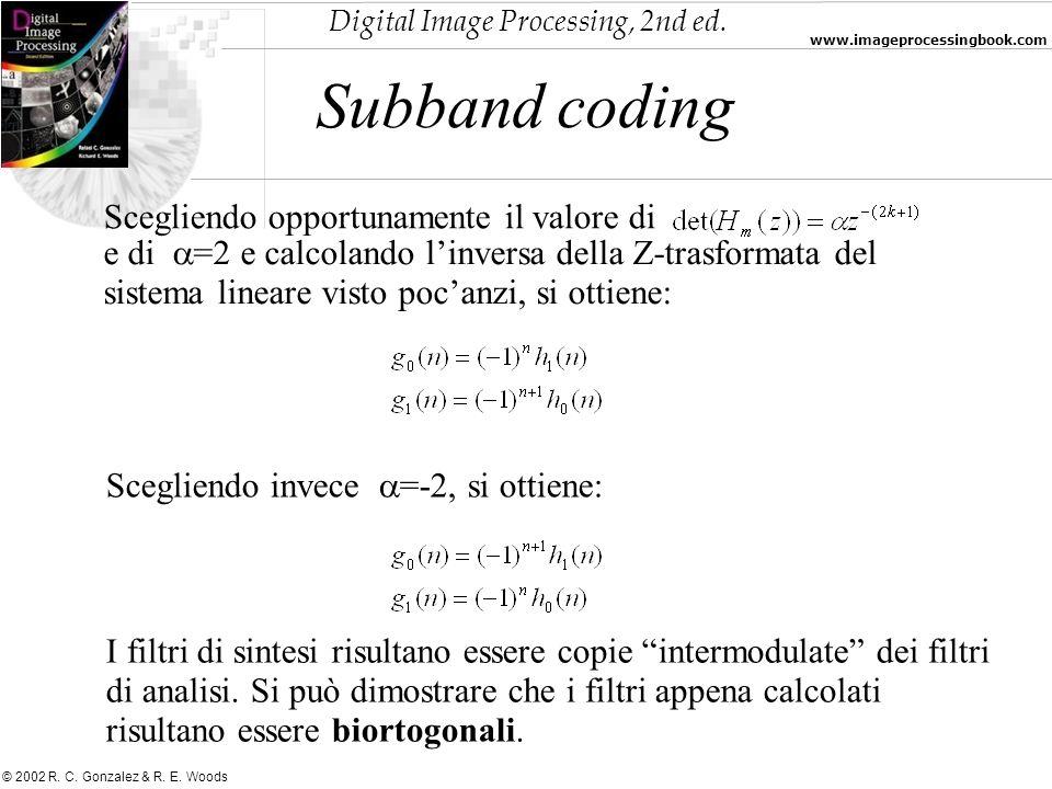 Subband coding Scegliendo opportunamente il valore di