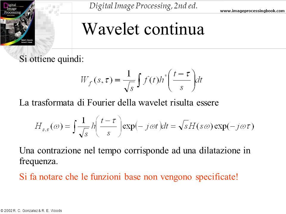 Wavelet continua Si ottiene quindi: