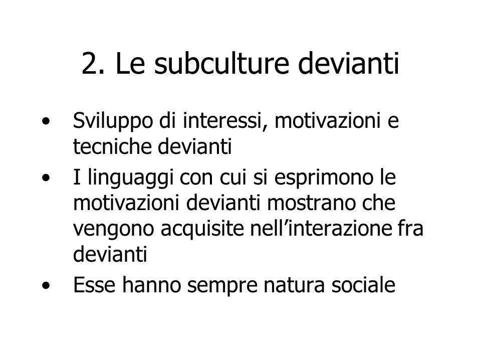 2. Le subculture devianti