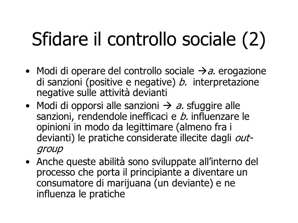 Sfidare il controllo sociale (2)