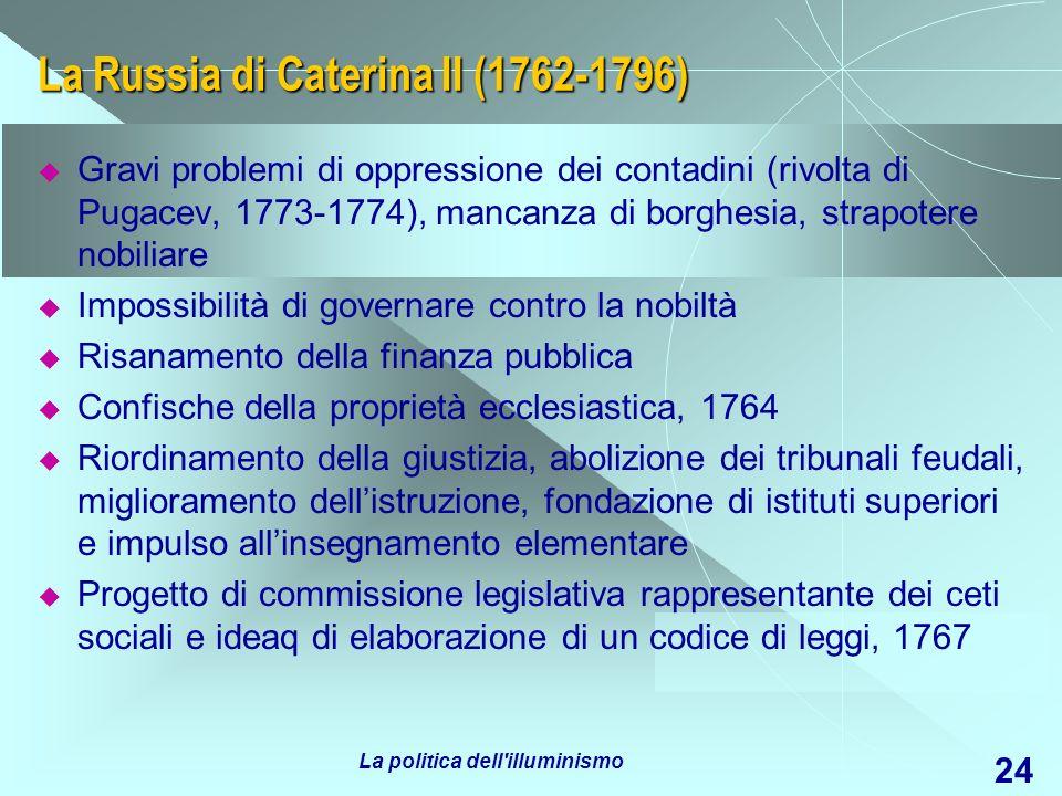 La Russia di Caterina II (1762-1796)