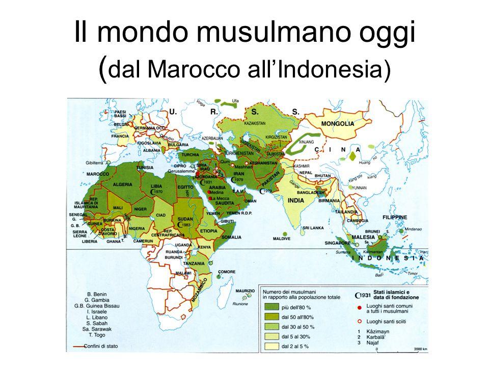 Il mondo musulmano oggi (dal Marocco all'Indonesia)