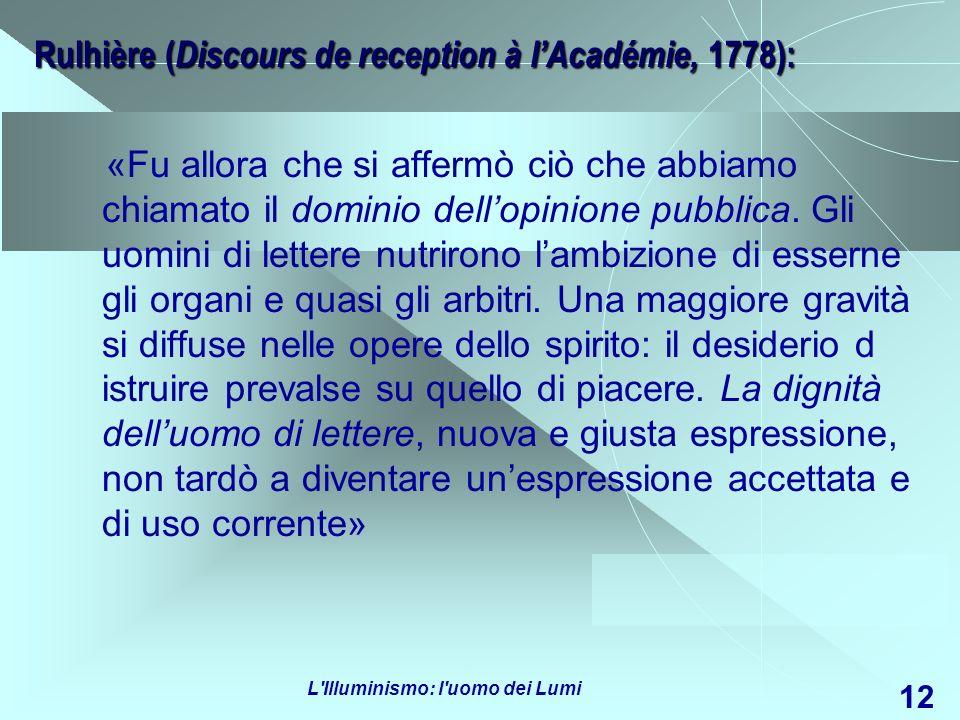 Rulhière (Discours de reception à l'Académie, 1778):