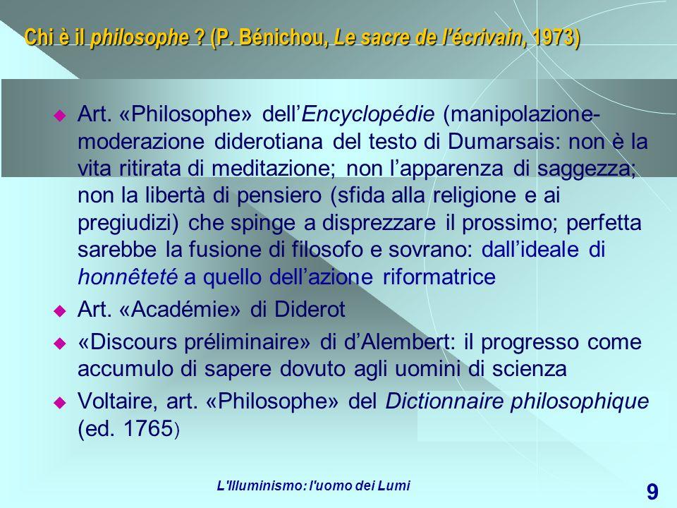 Chi è il philosophe (P. Bénichou, Le sacre de l'écrivain, 1973)