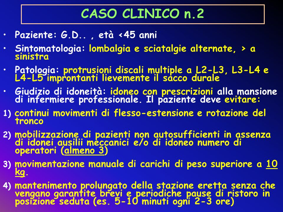 CASO CLINICO n.2 Paziente: G.D.. , età <45 anni