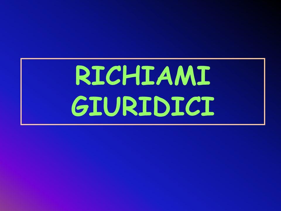RICHIAMI GIURIDICI