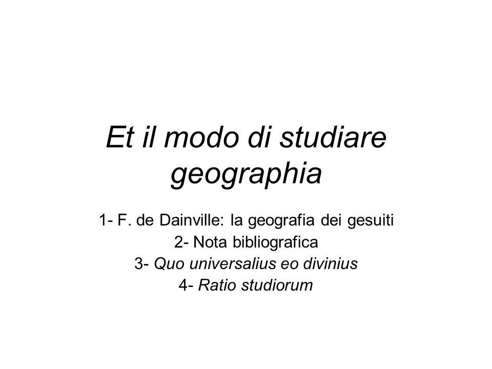 Et il modo di studiare geographia