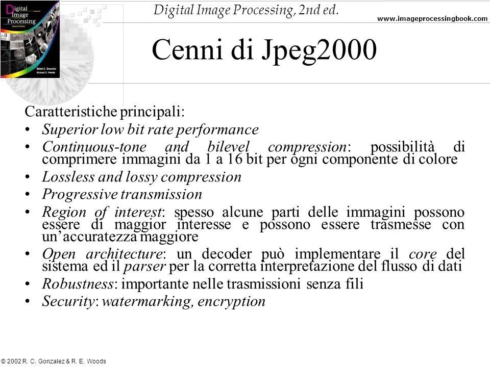 Cenni di Jpeg2000 Caratteristiche principali: