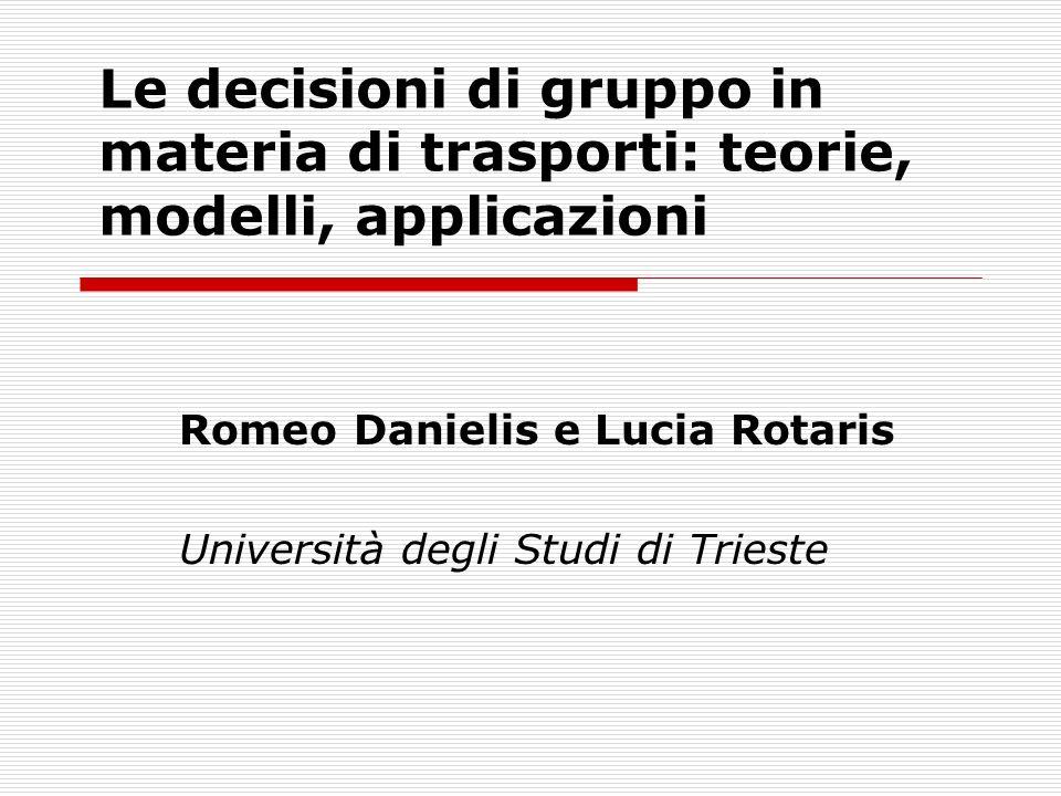 Romeo Danielis e Lucia Rotaris Università degli Studi di Trieste