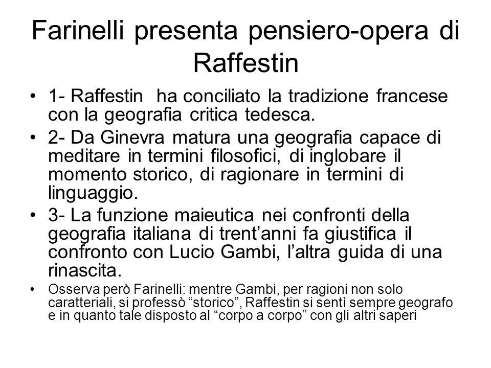 Farinelli presenta pensiero-opera di Raffestin