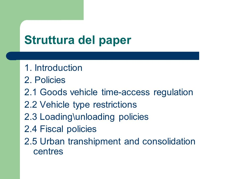 Struttura del paper 1. Introduction 2. Policies