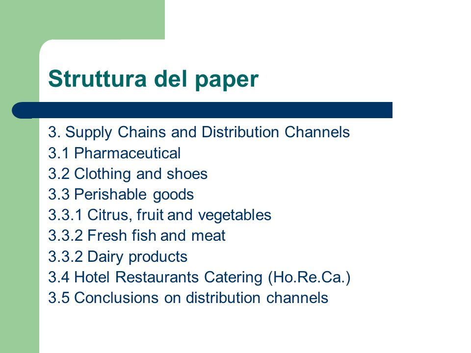 Struttura del paper 3. Supply Chains and Distribution Channels