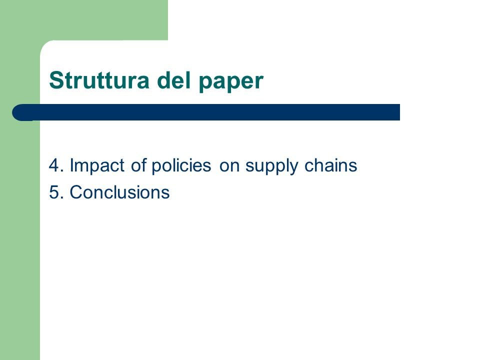 Struttura del paper 4. Impact of policies on supply chains