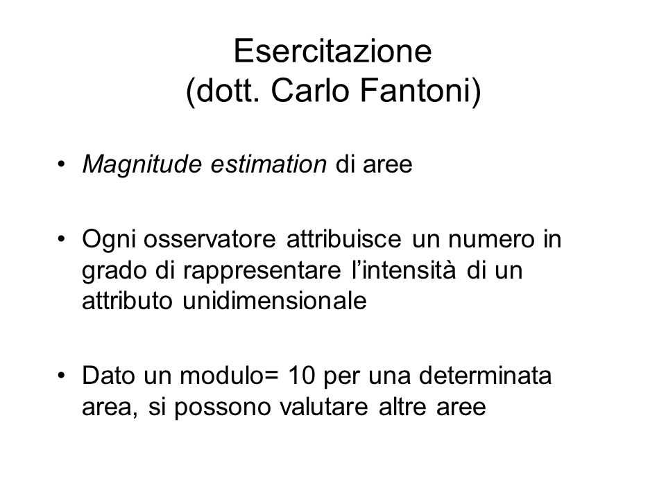 Esercitazione (dott. Carlo Fantoni)